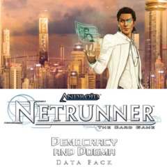 Android Netrunner LCG Data Pack Democracy And Dogma