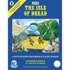 ORIGINAL ADVENTURES REINCARNATED: #2 THE ISLE OF DREAD