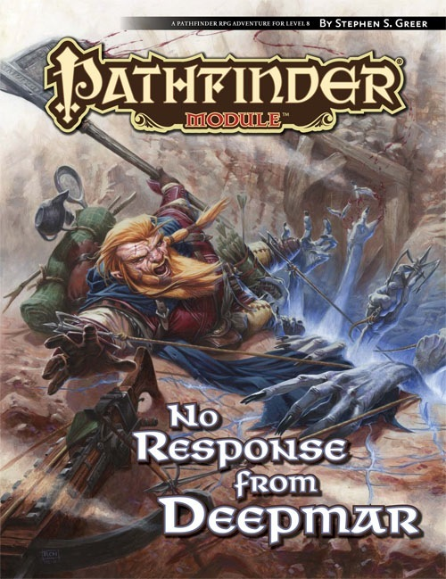Pathfinder Module No Response From Deepmar - Role Playing