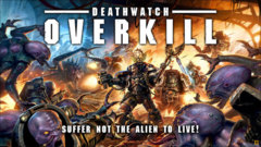 Deathwatch: Overkill (version française)