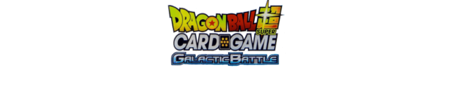 Dragon-ball-super-tcg-galactic-battle