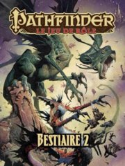 Pathfinder: Le Jeu de Rôle - Bestiaire 2