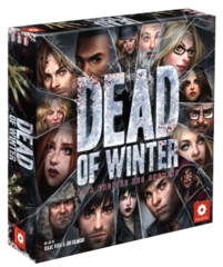 Dead of Winter: À la Croisée des Chemins