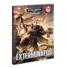 Warhammer 40,000: Shield of Baal - Exterminatus Campain Supplement