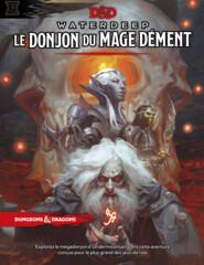 D&D 5eme Édition: Waterdeep - Le donjon du mage dément