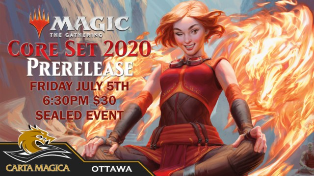 Core Set 2020 Prerelease Event - Friday July 5th 2019 - 6:30PM