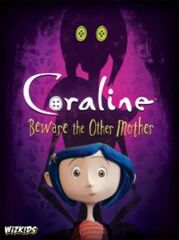 Coraline - Beware the Other Mother