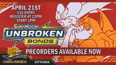 Unbroken Bonds April 21st 1PM Prerelease