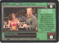 Layla: <WWE logo> Diva to the Core
