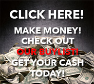 Click Here! Make Money! Check out our Buylist! Get your cash today!
