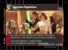 Aggressive Negotiations - Foil