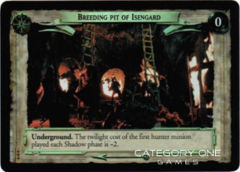 Breeding Pit of Isengard (D)