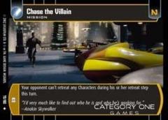 Chase the Villain - Foil