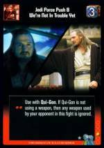 Jedi Force Push/We're Not In Trouble Yet