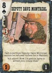 Deputy Dave Montreal