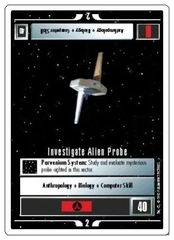 Investigate Alien Probe [White Border Beta]