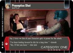 Preemptive Shot - Foil