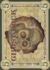 Ghost Rock $5 (Single Sided)