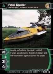 Patrol Speeder - Foil
