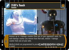 2-1B's Touch - Foil