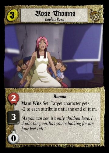Rose Thomas, Hapless Pawn