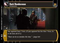 Dark Rendezvous