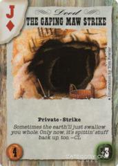 The Gaping Maw Strikes (Spade)