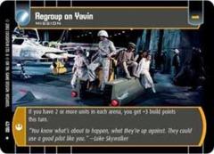 Regroup on Yavin