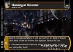 Slumming on Coruscant - Foil
