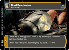 Droid Deactivation