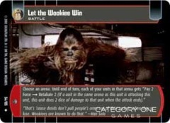 Let the Wookiee Win - Foil
