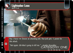 Lightsaber Loss - Foil