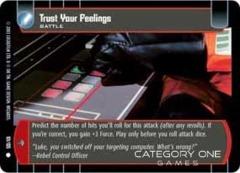 Trust Your Feelings - Foil