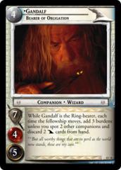 Gandalf, Bearer of Obligation (O)