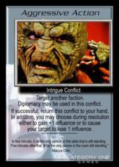 Aggressive Action