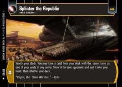Splinter the Republic