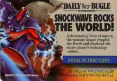 Mission: Event Fatal Attractions: Shockwave Rocks the World