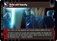 Strike with Impunity