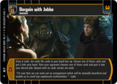 Bargain with Jabba