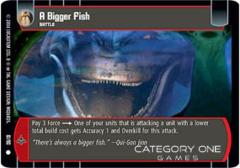 A Bigger Fish - Foil