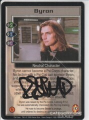 Byron (signed by Robin Atkin Downes) [Psi Corps]