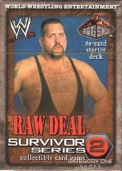 Survivor Series 2 Big Show Starter Deck