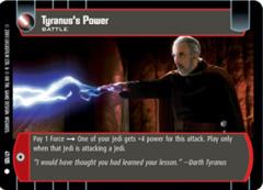 Tyranus's Power