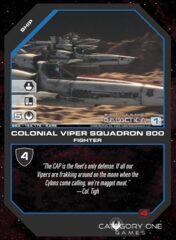 Colonial Viper Squadron 800 (Foil)