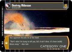 Destroy Alderaan - Foil