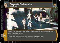 Desperate Confrontation