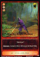 Hue the Knight Perilous