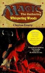 MTG Novel - Whispering Woods