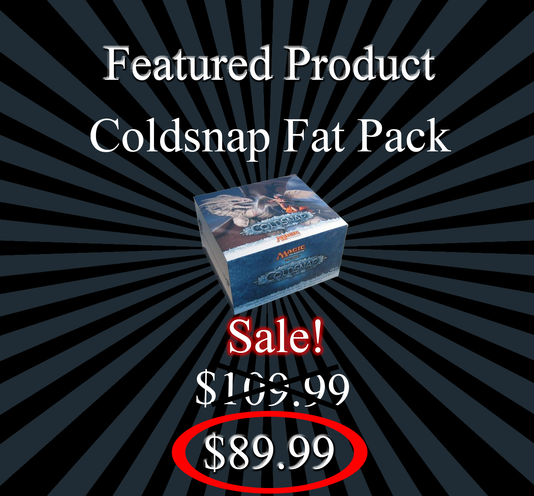 Coldsnap Fat Pack