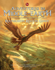 Adventures in Middle-Earth - Rhovanion Region Guide 5th Ed Compatible